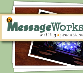 The Message Works Writing and Production